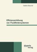 Effizienzerh Hung Von Fluidf Rdersystemen [GER]