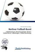 Berliner Fu Ball-Bund [GER]