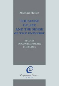 The Sense of Life and the Sense of the Universe