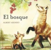 El Bosque [Board Book] [Spanish]
