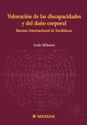 Valorac. de Las Discapacidades y del Da O Corporal [Spanish]
