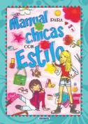 Manual Para Chicas Con Estilo [Spanish]