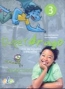 Superdrago 3 Guia (Tutor Guide)  [Spanish]