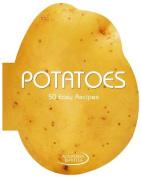 Potatoes: 50 Easy Recipes