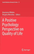 A Positive Psychology Perspective on Quality of Life