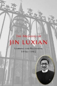 The Memoirs of Jin Luxian, Volume 1