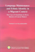 Language Maintenance and Ethnic Identity in a Migrant Context. the Case of Citumbuka in Dowa District of Central Malawi
