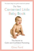 The New Contented Little Baby Book