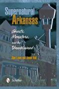 Supernatural Arkansas