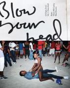 Blow Your Head (a Diplo Zine) Vol. 1