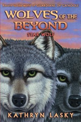 Wolves of the Beyond #6: Star Wolf (Wolves of the Beyond (Hardcover))