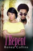 I Repent (Urban Christian)