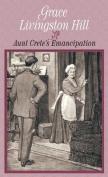 Aunt Crete's Emancipation (Center Point Premier Fiction  [Large Print]