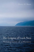 The Enigma of Loch Ness