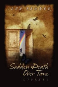 Sudden Death, Over Time