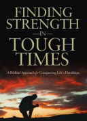 Finding Strength in Tough Times