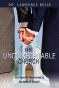 The Uncomfortable Church
