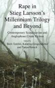 Rape in Stieg Larsson's Millennium Trilogy and Beyond