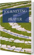 Journeying into Prayer