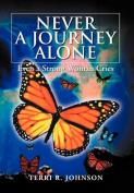Never a Journey Alone