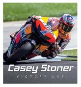 Casey Stoner: Victory Lap