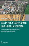 Das Institut Gatersleben Und Seine Geschichte [GER]