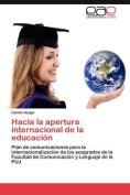 Hacia La Apertura Internacional de La Educacion [Spanish]