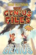 The Genius Files #2