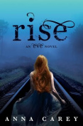 Rise (Eve Trilogy (Hardcover))