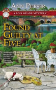 Found Guilty at Five (Lois Meade Mysteries