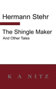 The Shingle Maker and Other Tales