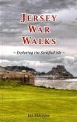 Jersey War Walks