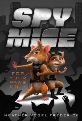 For Your Paws Only (Spy Mice (Numbered))