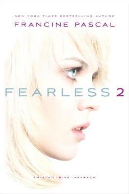 Fearless 2: Twisted/Kiss/Payback