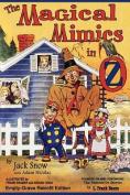 The Magical Mimics in Oz