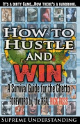 How to Hustle and Win