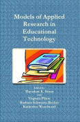 Models of Applied Research in Educational Technology