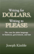Writing for Dollars, Writing to Please
