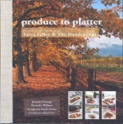 Produce to Platter Yarra Valley
