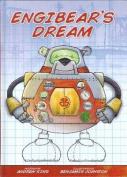 Engibear's Dream