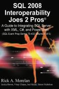 SQL Interoperability Joes 2 Pros Volume 5