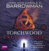 Torchwood: Exodus Code [Audio]