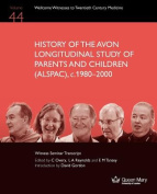 History of the Avon Longitudinal Study of Parents and Children (Alspac), C. 1980-2000
