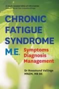 Chronic Fatigue Syndrome M.E.