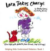 Lara Takes Charge [Large Print]