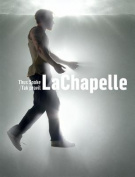 Thus Spoke LaChapelle/Tak Pravil LaChapelle