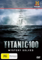 Titanic at 100: Mystery Solved [Region 4]