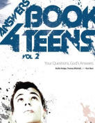 Answers Book for Teens, Volume 2