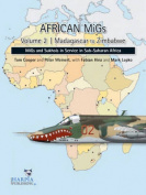 African Migs. Volume 2