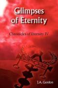 Glimpses of Eternity